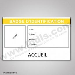 Badge ACCUEIL  BADGES ET CARTE PRO à 1,31€